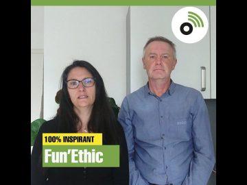 Martine & Olaf Schmitt – Fun'Ethic secrets de pros pour entreprendre en couple !